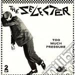 (LP VINILE) Too much pressure lp vinile di Selecter