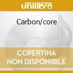 Carbon/core cd musicale