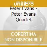 Peter evans quartet cd musicale