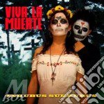 Inkubus Sukkubus - Viva La Muerte cd musicale di Sukkubus Inkubus