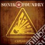 Sonik Foundry - Explosive cd musicale di Foundry Sonik