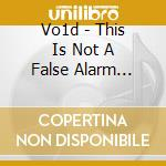 Vo1d - This Is Not A False Alarm Anymore cd musicale di VO1D
