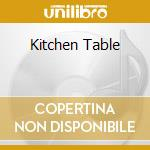 KITCHEN TABLE cd musicale di MARSHALL BEX