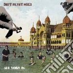 Dirty Filthy Mugs - All Yobs In cd musicale di Dirty filthy mugs