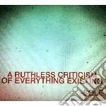 Ruthless criticism of everything existin cd musicale di Sole
