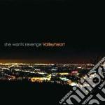 She Wants Revenge - Valleyheart cd musicale di She wants revenge