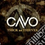 Cavo - Thick As Thieves cd musicale di Cavo