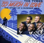 Tymes - So Much In Love + 5 Bt cd musicale di Tymes The