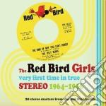 Very first time in true cd musicale di The red bird girls (