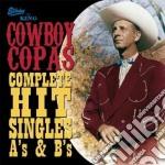 Cowboy Copas - Complete Hit Singles cd musicale di Copas Cowboy