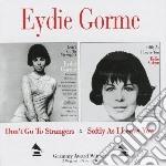 Eydie Gorme - Don T Go To Strangers/ cd musicale di Eydie Gorme