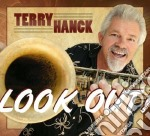 Terry Hanck - Look Out! cd musicale di Terry Hanck