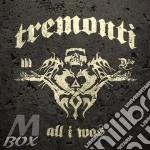 Tremonti - All I Was cd musicale di Tremonti