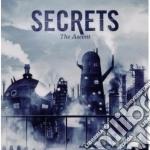 Secrets - The Ascent cd musicale di Secrets