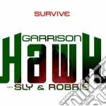 Garrison Hawk With S - Survive cd musicale di Garrison hawk with s