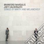Branford Marsalis / Joey Calderazzo - Songs Of Mirth & Melancholia cd musicale di Marsalis/calderazzo