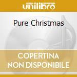 Various - Pure Christmas cd musicale di ARTISTI VARI