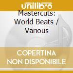 Various - World Beats cd musicale di Artisti Vari