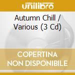 Mc autumn chill cd musicale di Artisti Vari
