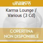 Various - Karma Lounge cd musicale