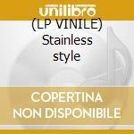 (LP VINILE) Stainless style lp vinile di NEON NEON