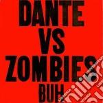 (LP VINILE) Buh lp vinile di Dante vs zombies