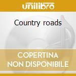 Country roads cd musicale di George Jones