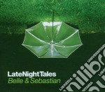 Belle & Sebastian - Late Night Tales cd musicale di BELLE & SEBASTIAN