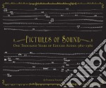 Pictures of sound: one thousand years of cd musicale di Artisti Vari