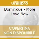 Move love now cd musicale di Dominique