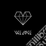 We Love - We Love cd musicale di Love We