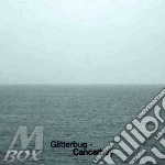 Glitterbug - Cancerboy cd musicale di Glitterbug