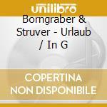 Borngraber & struver-urlaub cd cd musicale di Borngraber & struver