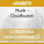 Cloudbuster cd musicale di Munk