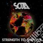 Strenght to survive - digi cd musicale di Soja