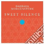 Barbara Morgenstern - Sweet Silence cd musicale di Barbara Morgenstern