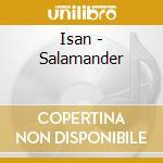 Isan - Salamander cd musicale di ISAN
