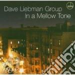 Dave Liebman Group - In A Mellow Tone cd musicale di Dave liebman group