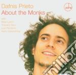 Dafnis Prieto - About The Monks cd musicale di Dafnis Prieto