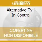 In control cd musicale di Tv Alternative