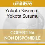 Yokota Susumu - Yokota Susumu cd musicale