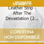 AFTER THE DEVASTATION                     cd musicale di Strip Leather