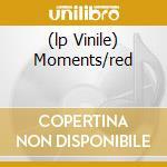 (LP VINILE) MOMENTS/RED                               lp vinile di FRONT 242