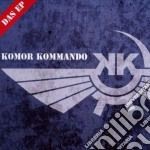 Komor Kommando - Das Ep cd musicale di Kommando Komor