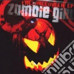 Zombie Girl - The Halloween cd musicale di Girl Zombie