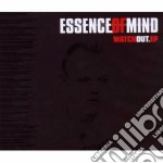 Essence Of Mind - Watch Out cd musicale di Essence of mind