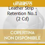 RETENTION NO.1                            cd musicale di Strip Leather