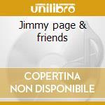 Jimmy page & friends cd musicale di Artisti Vari