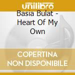Basia Bulat - Heart Of My Own cd musicale di BULAT BASIA