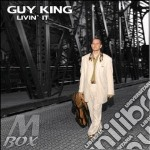 LIVIN' IT cd musicale di KING GUY